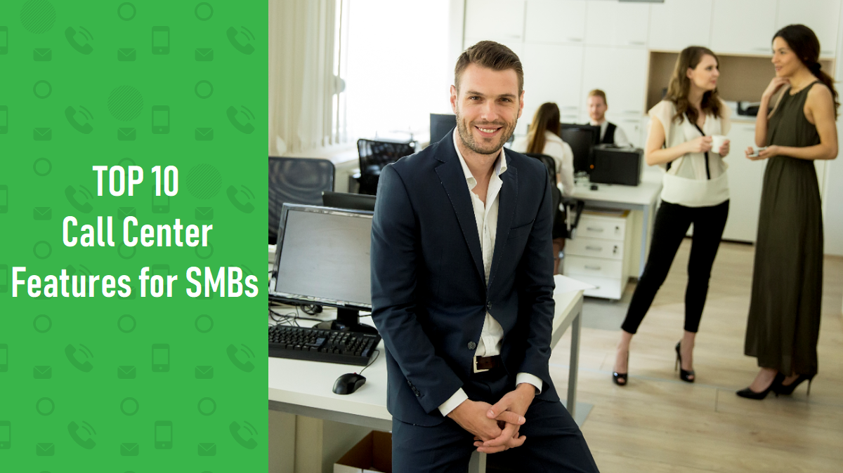 Call Center Features for Small Businesses